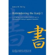 Remembering the Kanji 1 by James W. Heisig
