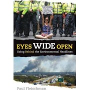 Eyes Wide Open: What's Behind the Environmental Headlines by Paul Fleischman