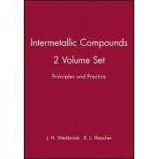Intermetallic Compounds: Principles/Practice v. 1 & 2 by J. H. Westbrook