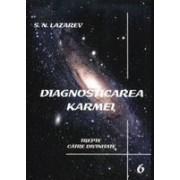Diagnosticarea karmei - Vol.6 - Trepte catre Divinitate