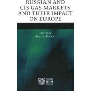 Russian and CIS Gas Markets and Their Impact on Europe by Simon Pirani