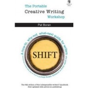 The Portable Creative Writing Workshop by Pat Boran