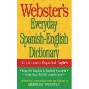 Webster's Everyday Spanish-English Dictionary by Inc. Merriam-Webster