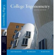 College Trigonometry by Richard N. Aufmann