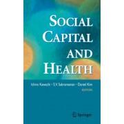 Social Capital and Health by Ichiro Kawachi