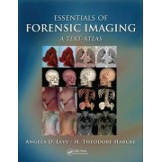 Essentials of Forensic Imaging by Angela D. Levy