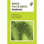 MRCS Part B OSCE: Anatomy by Jeremy Lynch