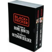 Black & Decker The Book of Home How-To + The Complete Outdoor Builder by Editors of Cool Springs Press