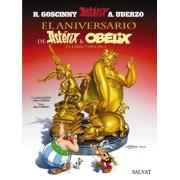 El aniversario de Asterix y Obelix / The Anniversary of Asterix and Obelix by Rene Goscinny