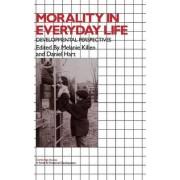 Morality in Everyday Life by Melanie Killen