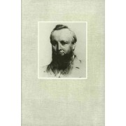 Selected Writings of Lord Acton: Essays in the Study and Writing of History v. 2 by John Emerich Edward Dalberg Acton