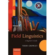 Field Linguistics by Terry Crowley