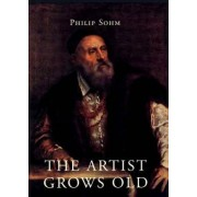 The Artist Grows Old by Philip Sohm