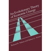 An Evolutionary Theory of Economic Change by Richard R. Nelson