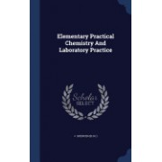 Elementary Practical Chemistry and Laboratory Practice