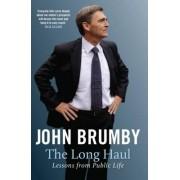 The Long Haul by John Brumby
