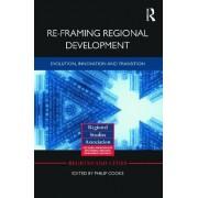 Re-framing Regional Development by Philip Cooke