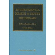 Environmental Health and Safety Dictionary by Government Institutes Research Group