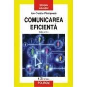 Comunicarea Eficienta cartonat Ed.4 - Ion-Ovidiu Panisoara