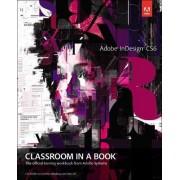 Adobe InDesign CS6 Classroom in a Book by Adobe Creative Team