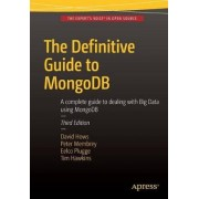 The Definitive Guide to MongoDB 2015 by Peter Membrey