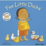 Five Little Ducks by Anthony Lewis