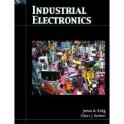 Industrial Electronics by James A. Rehg