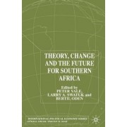 Theory, Change and Southern Africa 2001 by Larry A. Swatuk