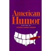 American Humor by Arthur Power Dudden