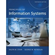 Principles of Information Systems by George Reynolds