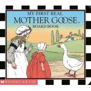 My First Real Mother Goose by Blanche Fisher Wright