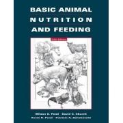 Basic Animal Nutrition and Feeding by Wilson G. Pond
