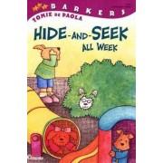 Hide-and-Seek All Week by Tomie DePaola