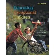 Educating Exceptional Children by Samuel A. Kirk