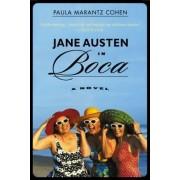 Jane Austen in Boca by Professor of Humanities Paula Marantz Cohen