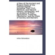 A View of the Ancient and Present State of the Zetland Islands by Arthur Edmondston