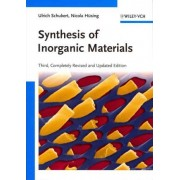 Synthesis of Inorganic Materials by Ulrich Schubert