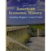 American Economic History by Jonathan Hughes