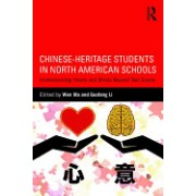 Chinese-Heritage Students in North American Schools: Understanding Hearts and Minds Beyond Test Scores