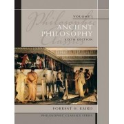 Philosophic Classics: Volume I by Forrest E. Baird