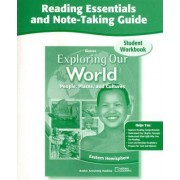 Exploring Our World Reading Essentials and Note-Taking Guide Student Workbook by McGraw-Hill Education