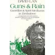 Guns and Rain by David Lan