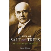 A Man of Salt and Trees by James Ballowe
