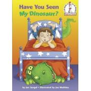 Have You Seen My Dinosaur? by Jon Surgal