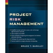 Project Risk Management by Bruce T. Barkley