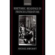 Rhetoric: Readings in French Literature by Michael Hawcroft