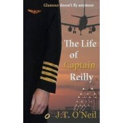 The Life of Captain Reilly by J. T. O'Neil