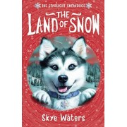 The Land of Snow by Skye Waters