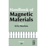 Handbook of Magnetic Materials: Volume 19 by K. H. J. Buschow