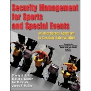 Security Management for Sports and Special Events by Stacey A. Hall